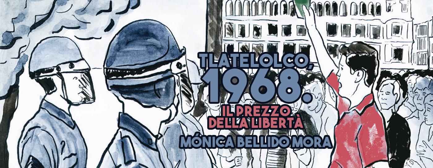 Tlatelolco 1968 - Il prezzo della libertà